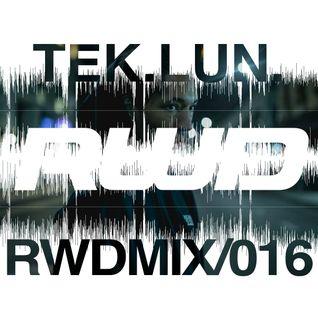 RWDmix 016 // Tek.Lun