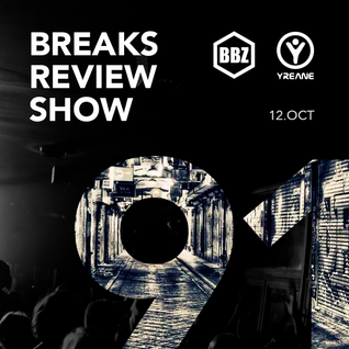 BRS091 - Yreane - Breaks Review Show @ BBZRS (12 Oct 2016)