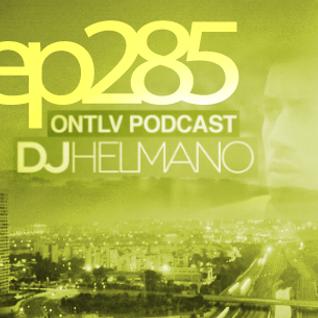 ONTLV PODCAST - Trance From Tel-Aviv - Episode 285 - Mixed By DJ Helmano