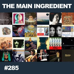 The Main Ingredient Radio Show NYC - Episode #285
