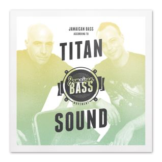 Jamaican Bass according to TITAN SOUND