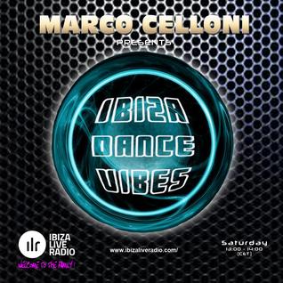 Marco Celloni - IBIZA DANCE VIBES Ep.028 (09/04/2016)