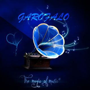 Garofalo - The Magic of Music