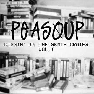 Diggin' In The Skate Crates Vol 1