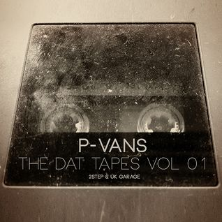 The Dat Tapes Vol.1 - 2-Step & UK Garage