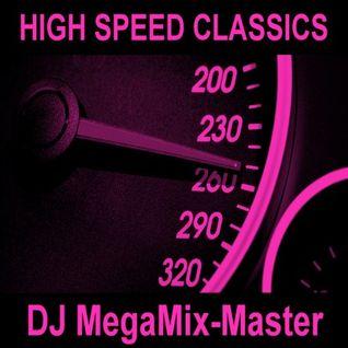DJ MegaMix-Master - High Speed Classics