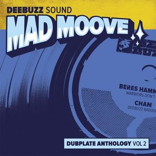 "DeeBuzz Sound - ""Mad Moove"" Dubplate Anthology Vol 2"