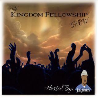 The Kingdom Fellowship Show - Episode 9: Celebrating Easter Sunday
