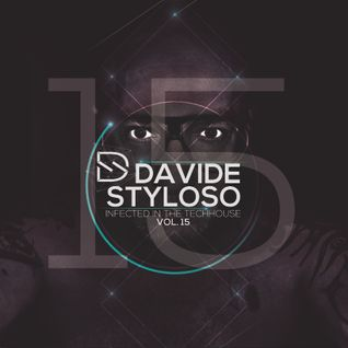 Davide Styloso - Infected in the House Vol.15