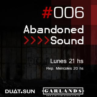 Abandoned Sound #006 - Garlands Radio