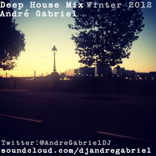 Deep House Mix Winter 2012 - André Gabriel