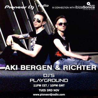 Aki Bergen & Richter - Pioneer DJ's Playground