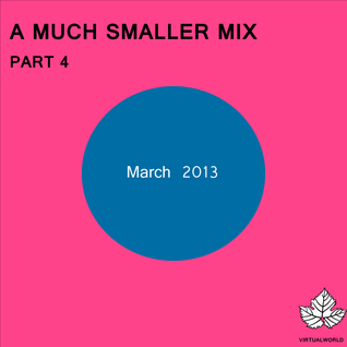 A Much Smaller Mix #11