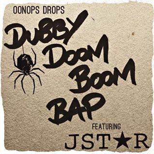 Oonops Drops - Dubby Doom Boom Bap