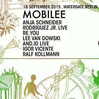 LEE VAN DOWSKI - Mobilee #LetGo - WATERGATE 18-09-2015