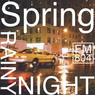 Spring / Rainy / Night