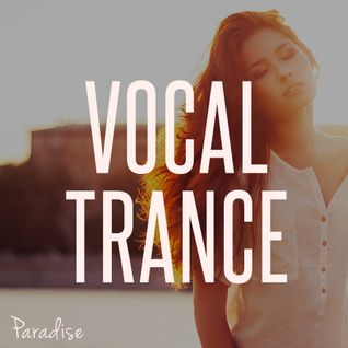Paradise - Vocal Trance Top 10 (September 2014)