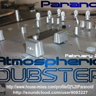 Paranoid's Deep Atmospheric Chilled Dubstep Mix 2011