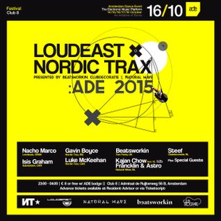 Nordic Trax Radio - ADE 2015 Special - Loudeast X Nordic Trax Part 1