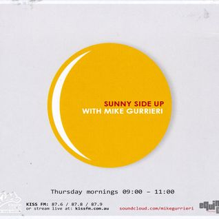 Sunny Side Up (117: 7/8/14) Live from the new Kiss FM studio