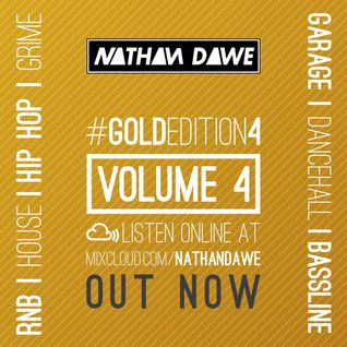 GOLD EDITION Vol 4 | Mixture of Genres | TWEET @NATHANDAWE (Audio has been edited due to Copyright)