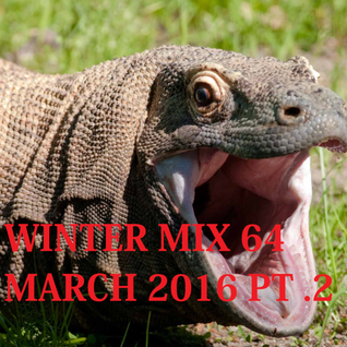 Winter Mix 64 - March 2016 Part 2