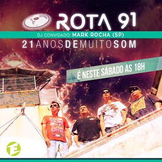 Rota 91 - 12/12/2015 - Convidado - Mark Rocha - Igreginga - SP
