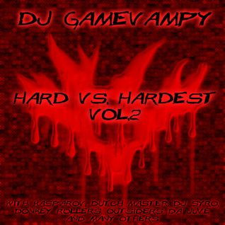 Dj GameVampy - Hard vs. Hardest Vol.2 [2007]