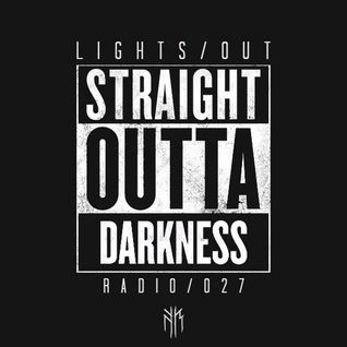 Lights Out Radio 027