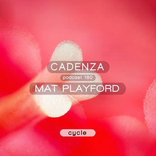 Cadenza Podcast | 180 - Mat Playford (Cycle)
