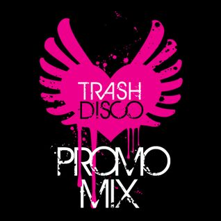 Trash♥Disco Promo Mix October 2011