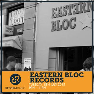 Eastern Bloc Records 6th July 2016