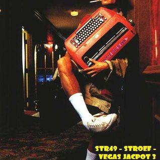 STR49 - Stroef - Vegas jackpot 3 (hitting the big one)