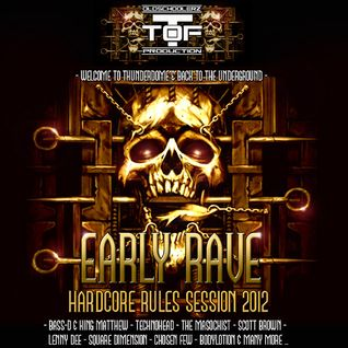 Early Rave Session 2012