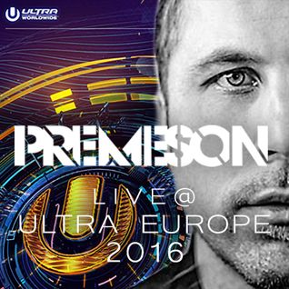 Premeson Live @ Ultra Europe (UMF Worldwide Stage) July 2016