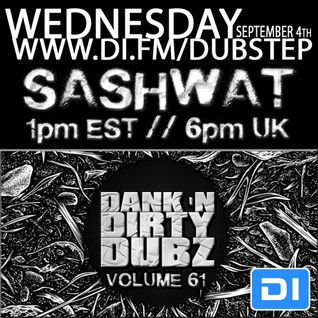 DJ Sashwat - Dank 'N' Dirty Dubz (Volume 61)
