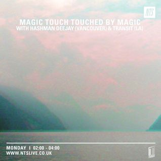 Touched By Magic w/ Hashman Deejay & Transit - 8th June 2015