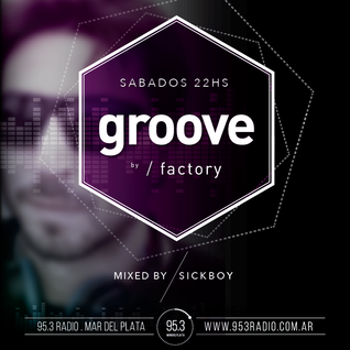 Groove@953radio : SickBoy [20 - Septiembre - 2014]