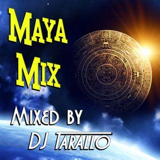 Maya Mix - DJ Tarallo