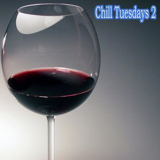 Chill Tuesdays 2