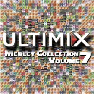 Ultimix Medley Collection Volume 07 (2016)