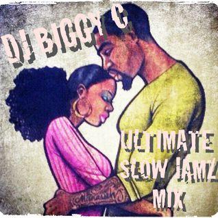 DJ Biggy C Ultimate Slow Jamz Mix