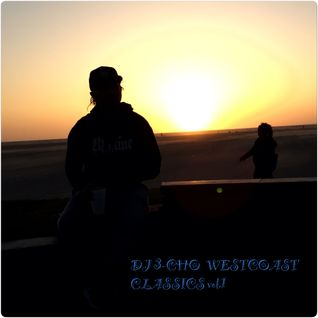 DJ 3-CHO - WEST COAST CLASSICS vol.1