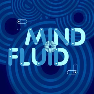 Mind Fluid Radio Show & Podcast 02/12/15