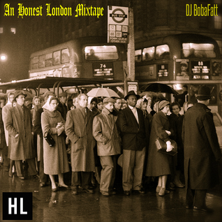 An Honest London Mixtape