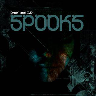 Recin' and IJO - Spooks