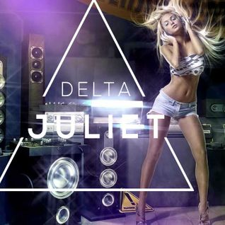 Delta Juliet Weekly Mix #006 - Progressive Electro House Live Set Sesson