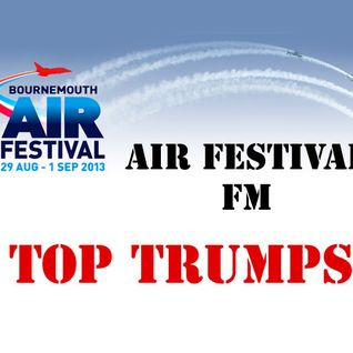 Bournemouth Air Festival FM: Top Trumps