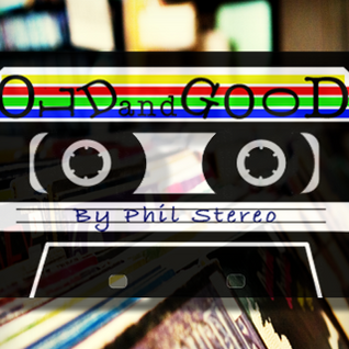 Phil Stereo - Old and Good Part1