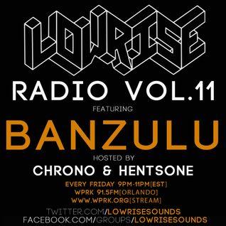 LowRise Radio #11 BANZULU